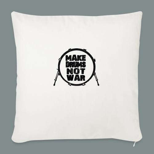 Make drums not war black - Housse de coussin décorative 45x 45cm