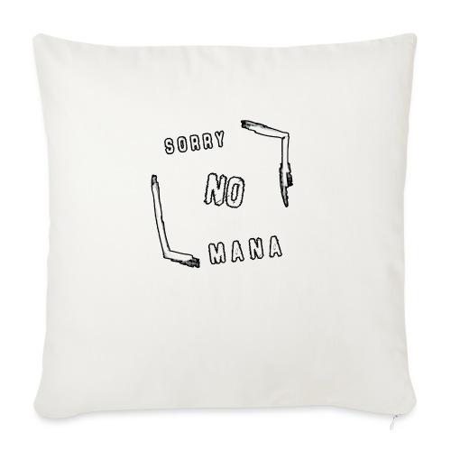 Sorry no mana - Copricuscino per divano, 45 x 45 cm