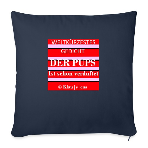 Gedicht DER PUPS - Sofakissenbezug 44 x 44 cm