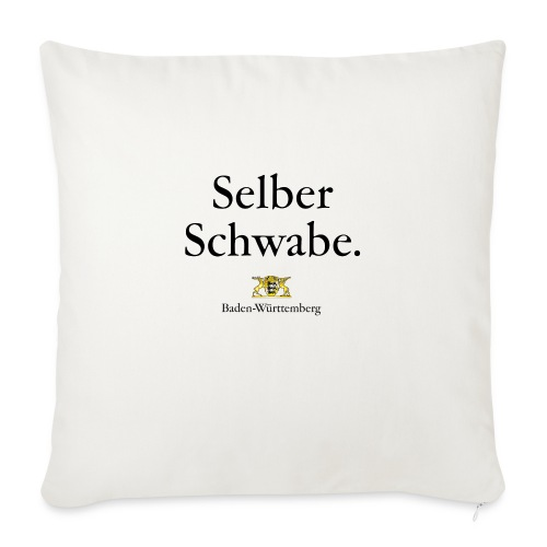 Selber Schwabe. - Sofakissenbezug 44 x 44 cm