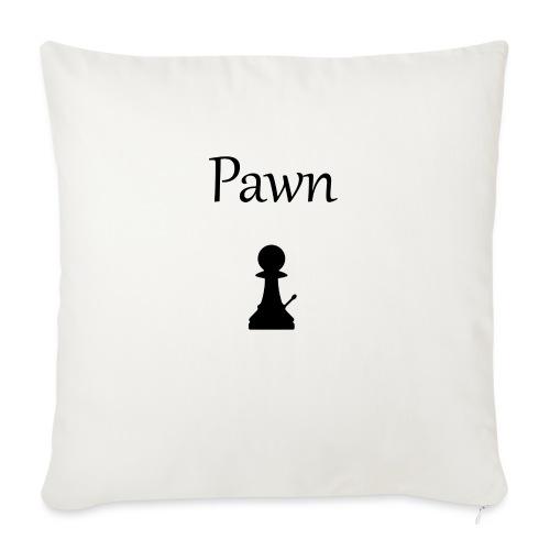 Pawn - Sofa pillowcase 17,3'' x 17,3'' (45 x 45 cm)