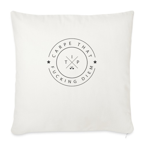 Carpe that f*cking diem - Sofa pillowcase 17,3'' x 17,3'' (45 x 45 cm)