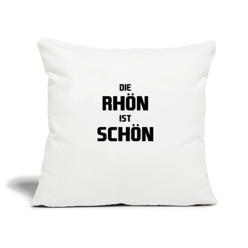 Die Rhön ist Schön! (Schwarz) - Sofakissenbezug 44 x 44 cm