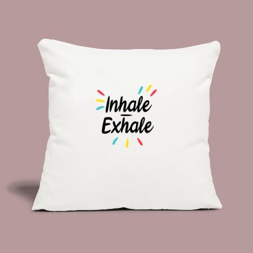 Inhale exhale yoga namaste - Housse de coussin décorative 45x 45cm