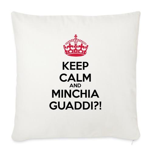 Minchia guaddi Keep Calm - Copricuscino per divano, 45 x 45 cm