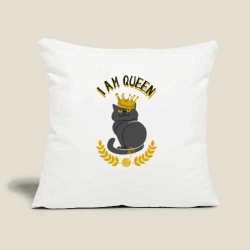I am Queen - Housse de coussin décorative 45x 45cm