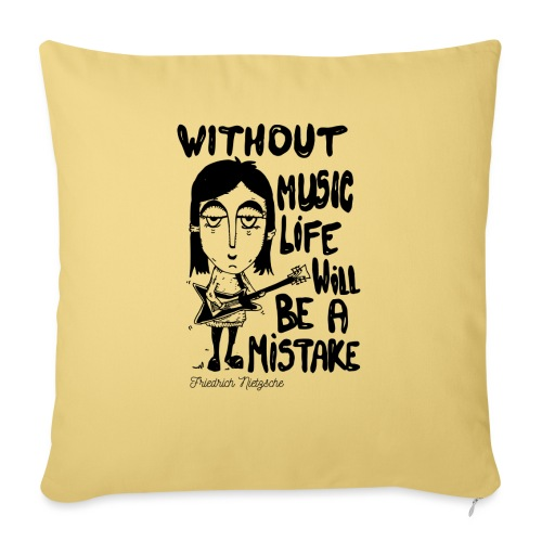 without music life will be a mistake - Sofa pillowcase 17,3'' x 17,3'' (45 x 45 cm)