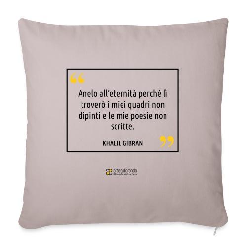 Citazione Khalil Gibran - Copricuscino per divano, 45 x 45 cm