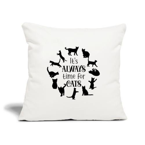 Its always time for cats - Soffkuddsöverdrag, 45 x 45 cm