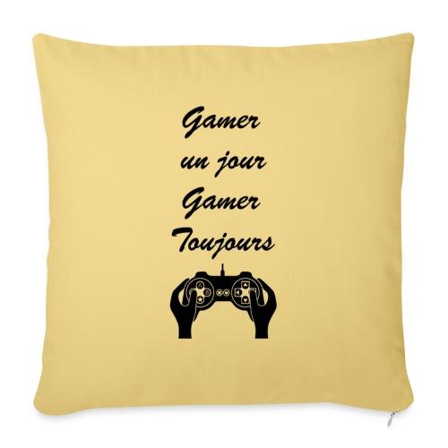 Gamer un jour, Gamer toujours - Housse de coussin décorative 45x 45cm