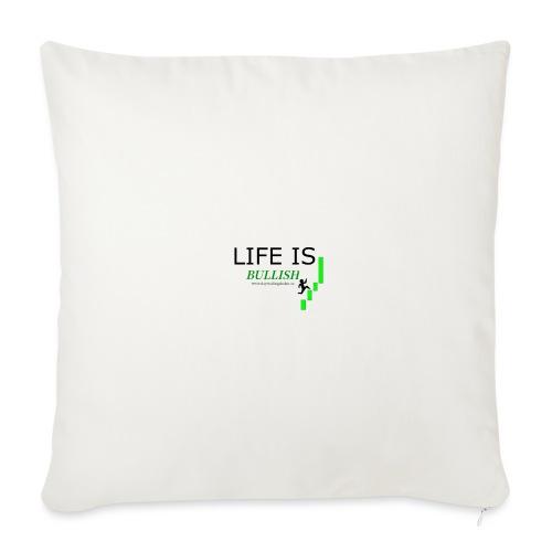 life is bullish - Soffkuddsöverdrag, 45 x 45 cm