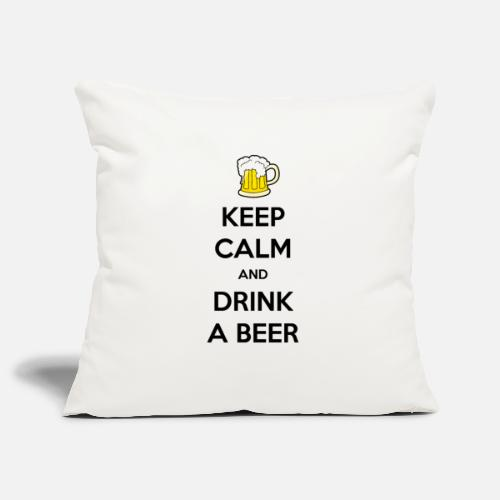 Keep Calm and Drink a Beer - Sierkussenhoes, 45 x 45 cm