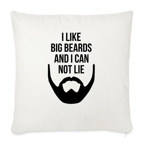I Like Big Beards - Sofa pillowcase 17,3'' x 17,3'' (45 x 45 cm)