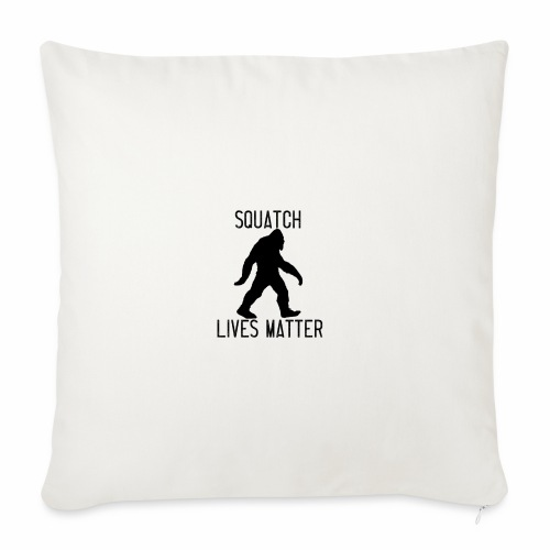 Squatch Lives Matter - Sofa pillowcase 17,3'' x 17,3'' (45 x 45 cm)