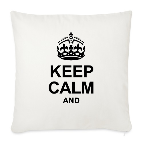 KEEP CALM - Sofa pillowcase 17,3'' x 17,3'' (45 x 45 cm)