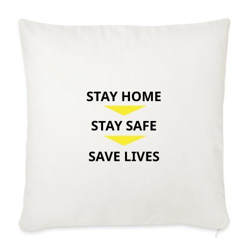 Stay Home, Stay safe, save lives. - Funda de cojín, 45 x 45 cm