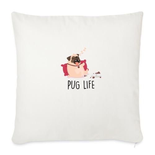 PUG LIFE Hunde Haustiere - Sofakissenbezug 44 x 44 cm