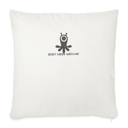 Dont mess whith me logo - Sofa pillowcase 17,3'' x 17,3'' (45 x 45 cm)