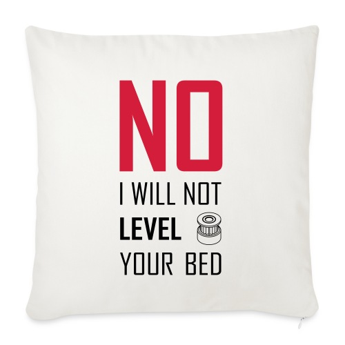 No I will not level your bed (vertical) - Sofa pillowcase 17,3'' x 17,3'' (45 x 45 cm)