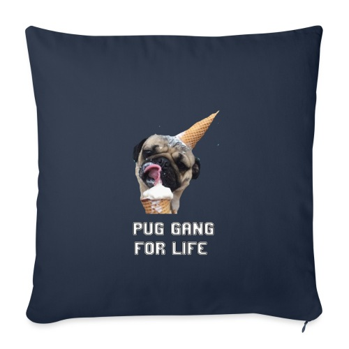 Pug Gang For Life. - Sofa pillowcase 17,3'' x 17,3'' (45 x 45 cm)