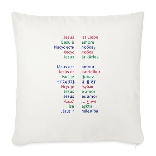 Jesus ist Liebe – in 15 Sprachen - Sofakissenbezug 44 x 44 cm