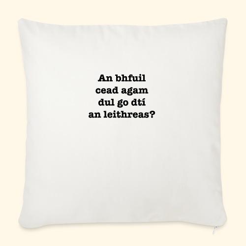 An Bhfuil Cead? - Sofa pillowcase 17,3'' x 17,3'' (45 x 45 cm)