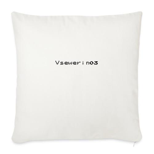 vsewerin03 exclusive tee - Pudebetræk 45 x 45 cm
