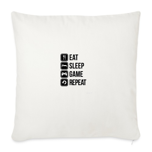 Eat Sleep Game Repeat Collection - Sofa pillowcase 17,3'' x 17,3'' (45 x 45 cm)