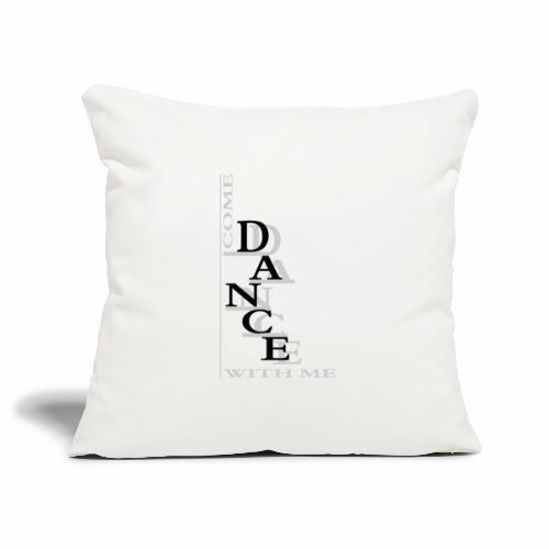 Come Dance With Me - Sofa pillowcase 17,3'' x 17,3'' (45 x 45 cm)