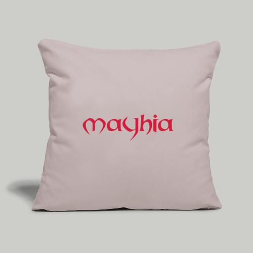 mayhia, die Marke einer Philosophie. - Sofakissenbezug 44 x 44 cm