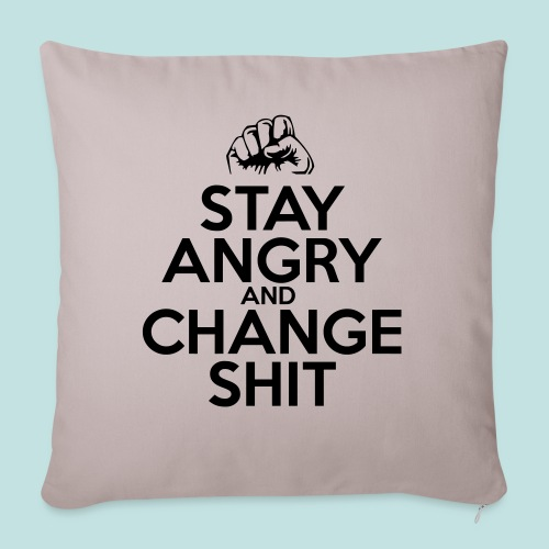 Stay Angry - Sofa pillowcase 17,3'' x 17,3'' (45 x 45 cm)