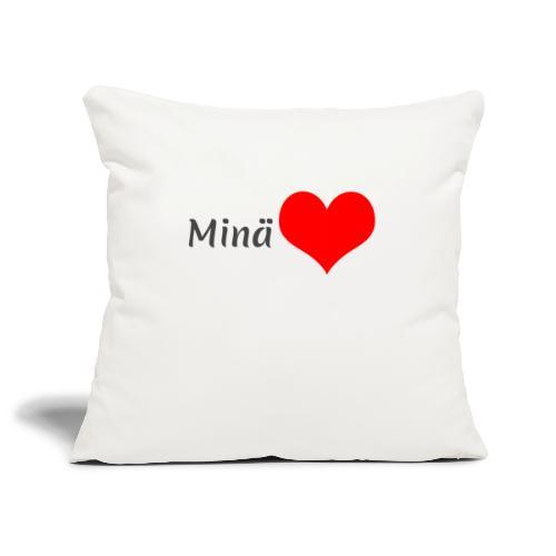 Minä sydän - Sohvatyynyn päällinen 45 x 45 cm