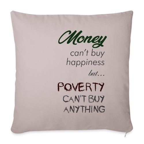 Money can't buy happiness - Copricuscino per divano, 45 x 45 cm
