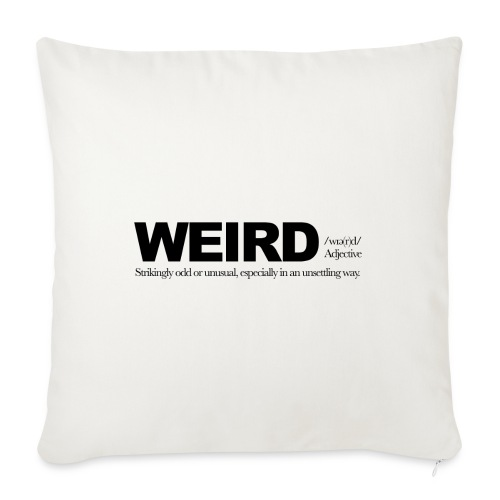 WEIRD WB - Sofa pillowcase 17,3'' x 17,3'' (45 x 45 cm)