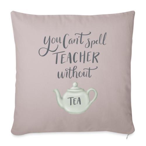 Tea teacher - Soffkuddsöverdrag, 45 x 45 cm