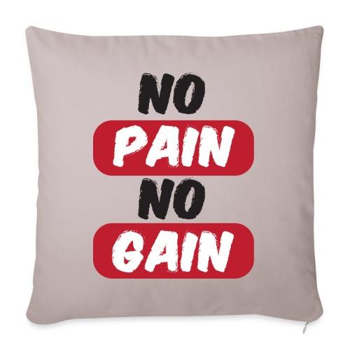 no pain no gain t shirt design fitness - Copricuscino per divano, 45 x 45 cm