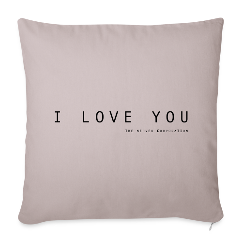 I Love You by The Nerved Corporation - Sofa pillow cover 44 x 44 cm