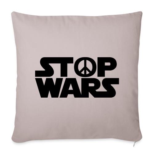 Stop Wars - Housse de coussin décorative 44x 44cm