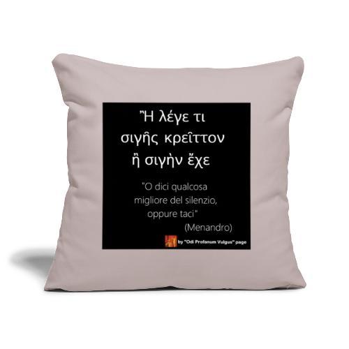 Citazione Menandro silenzio - Copricuscino per divano, 44 x 44 cm