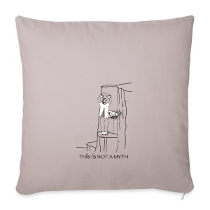 THIS IS NOT A MYTH! - Sofa pillow cover 44 x 44 cm
