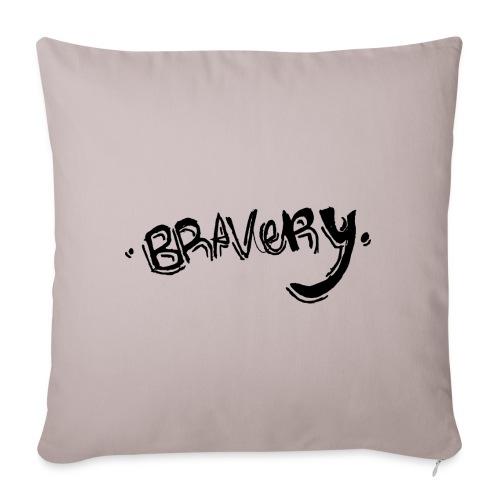 Bravery - Sofa pillowcase 17,3'' x 17,3'' (45 x 45 cm)