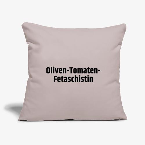 Oliven-Tomaten-Fetaschistin - Sofakissenbezug 44 x 44 cm
