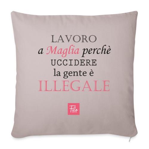 Lavoro a maglia perchè uccidere è illegale - Copricuscino per divano, 45 x 45 cm
