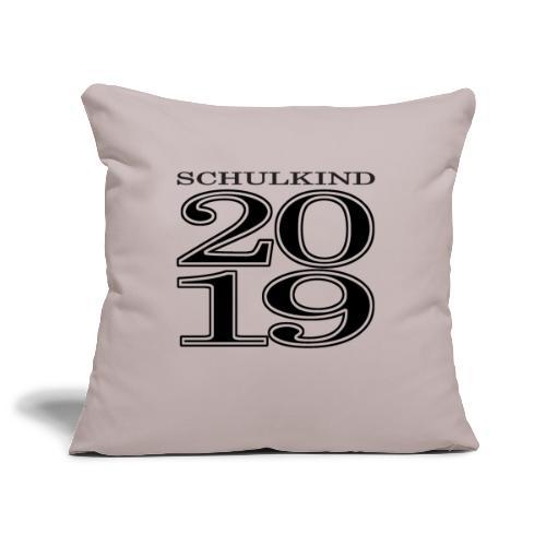 Schulkind 2019 - Sofakissenbezug 44 x 44 cm