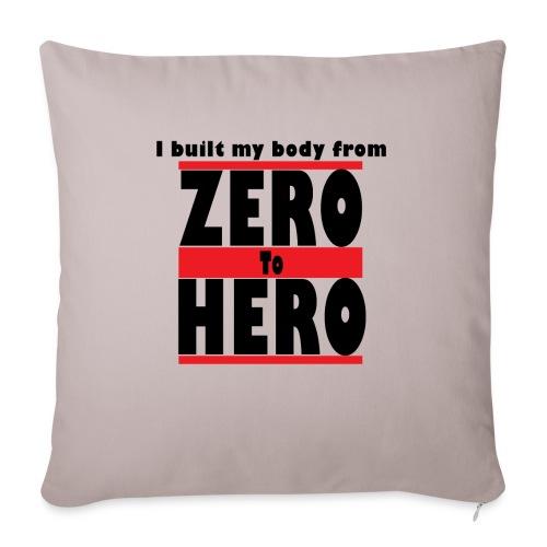 Zero To Hero - Sohvatyynyn päällinen 45 x 45 cm