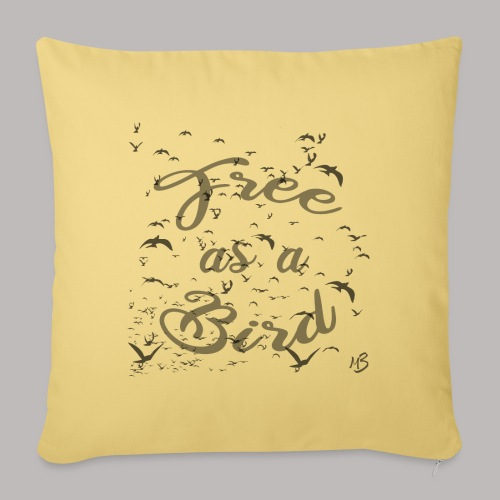 free as a bird | free as a bird - Sofa pillowcase 17,3'' x 17,3'' (45 x 45 cm)