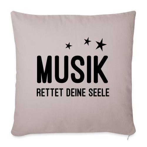 Musik rettet Deine Seele - Sofakissenbezug 44 x 44 cm