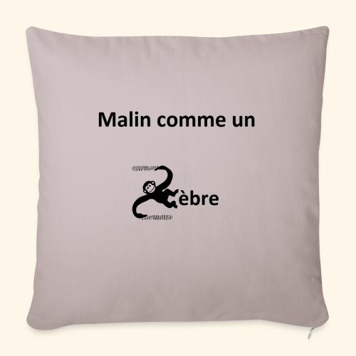 Malin comme un zèbre - Housse de coussin décorative 44x 44cm