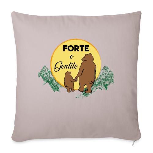 Forte e gentile - Copricuscino per divano, 45 x 45 cm