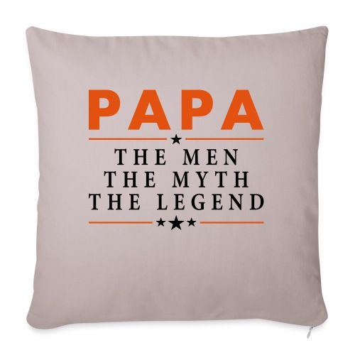 PAPA THE LEGEND - Sofa pillowcase 17,3'' x 17,3'' (45 x 45 cm)